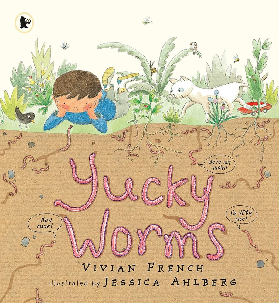 Yucky Worms by Vivian French and Jessica Ahlberg
