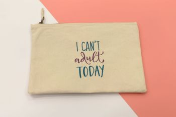 I can't Adult Today Canvas Makeup Bag