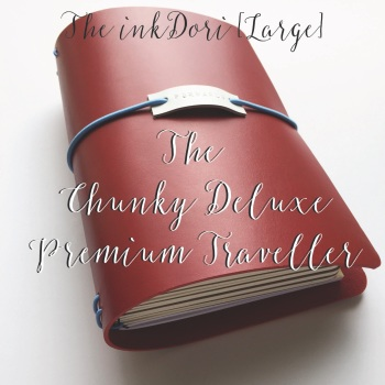 "The inkDori [Large] ""The Chunky Deluxe"" Premium Traveller"