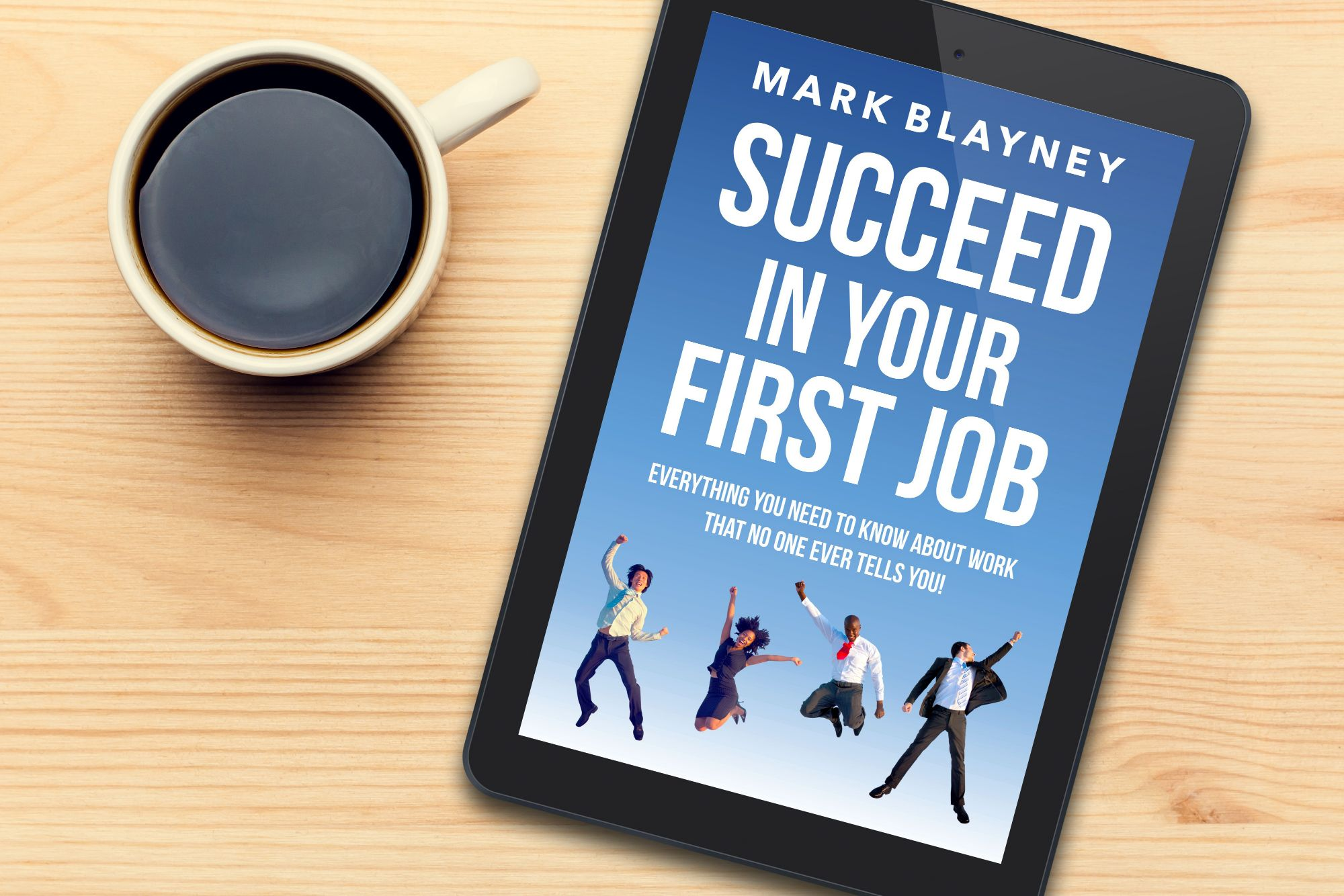 Succeed In Your First Job