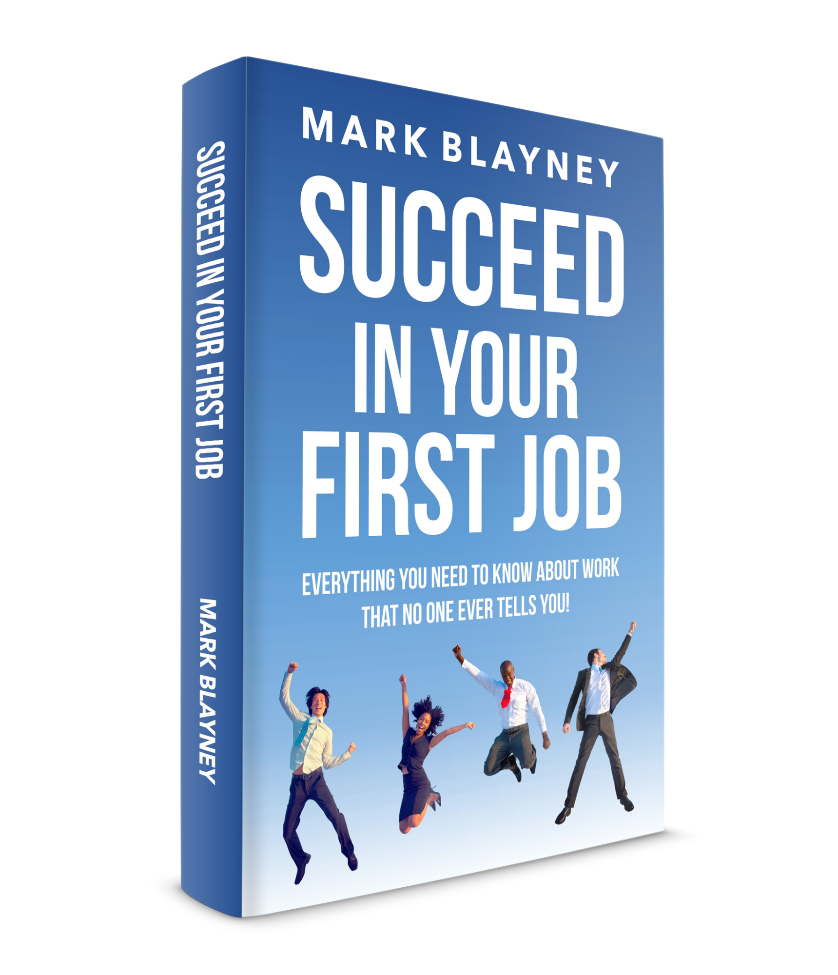 Succed in Your First Job