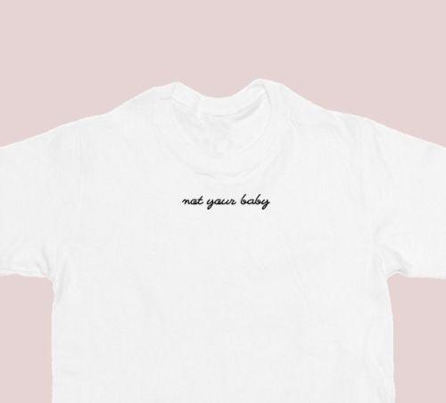 Not Your Baby Tee