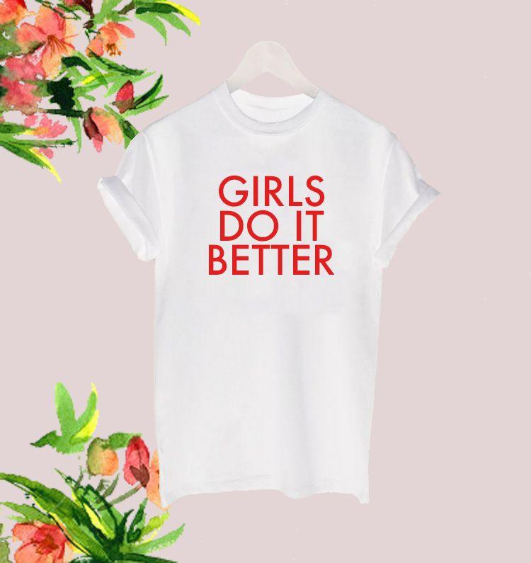 Girls do it better tee
