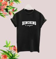 Hinching in Progress tee
