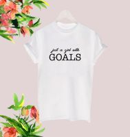 Just a girl with goals tee