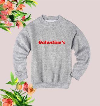 Galentine's sweatshirt