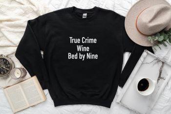 True Crime sweatshirt