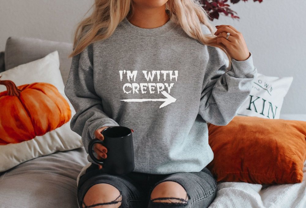 I'm with creepy sweatshirt