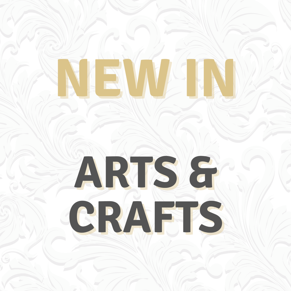 * NEW IN - ARTS & CRAFTS *