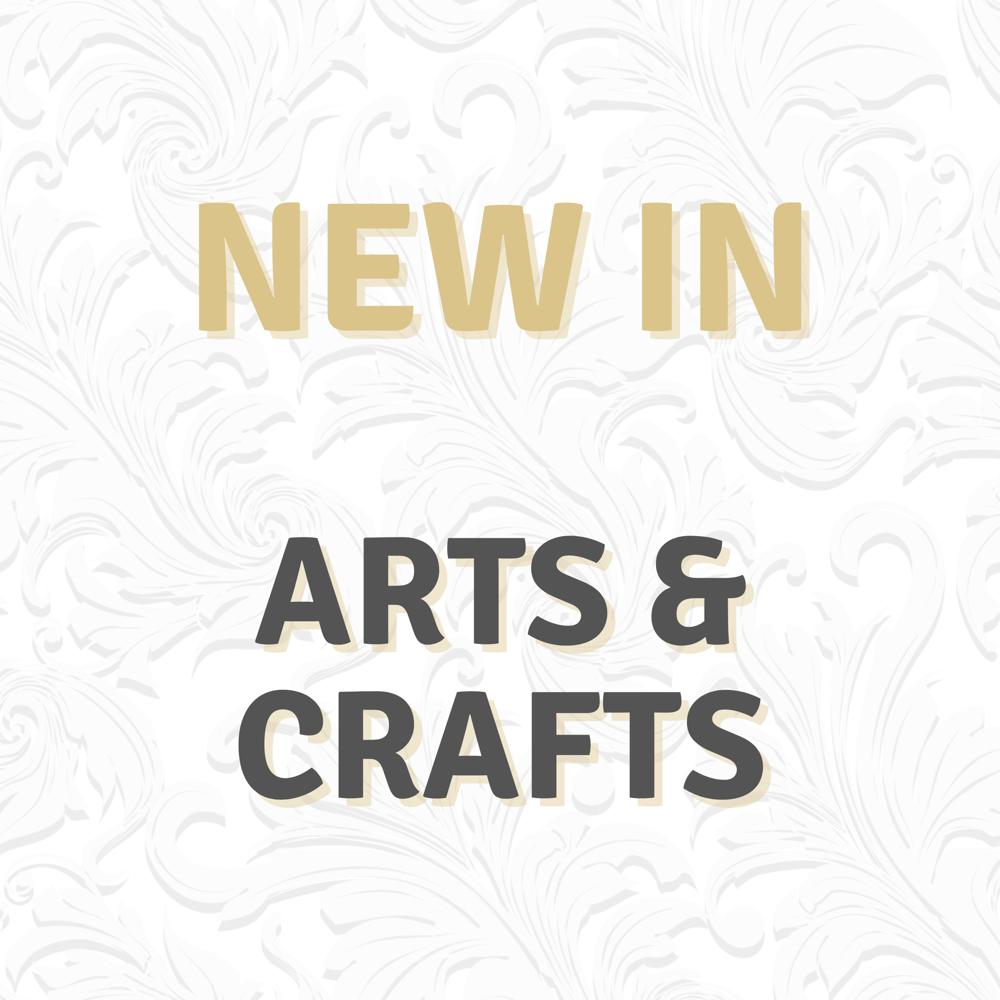 * NEW - ARTS & CRAFTS *