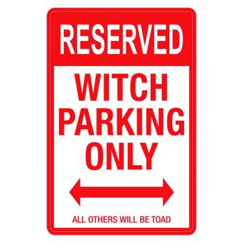 Witches Parking Sign