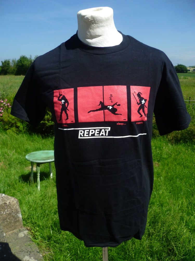 Drink, Sleep, Fight, REPEAT. Reenactor TShirt