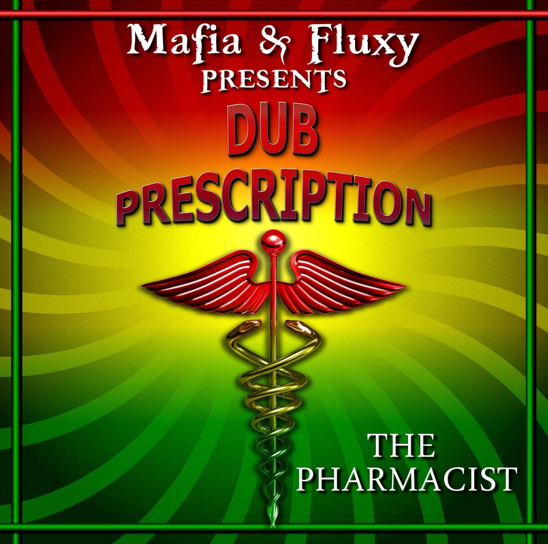 Dub Prescription