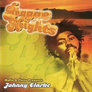 Reggae Heights Johnny Clarke