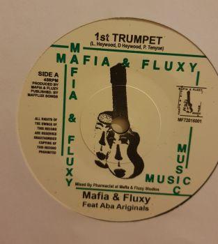 "1st Trumpet Aba Ariginal  7"" Vinyl  Mafia & Fluxy"