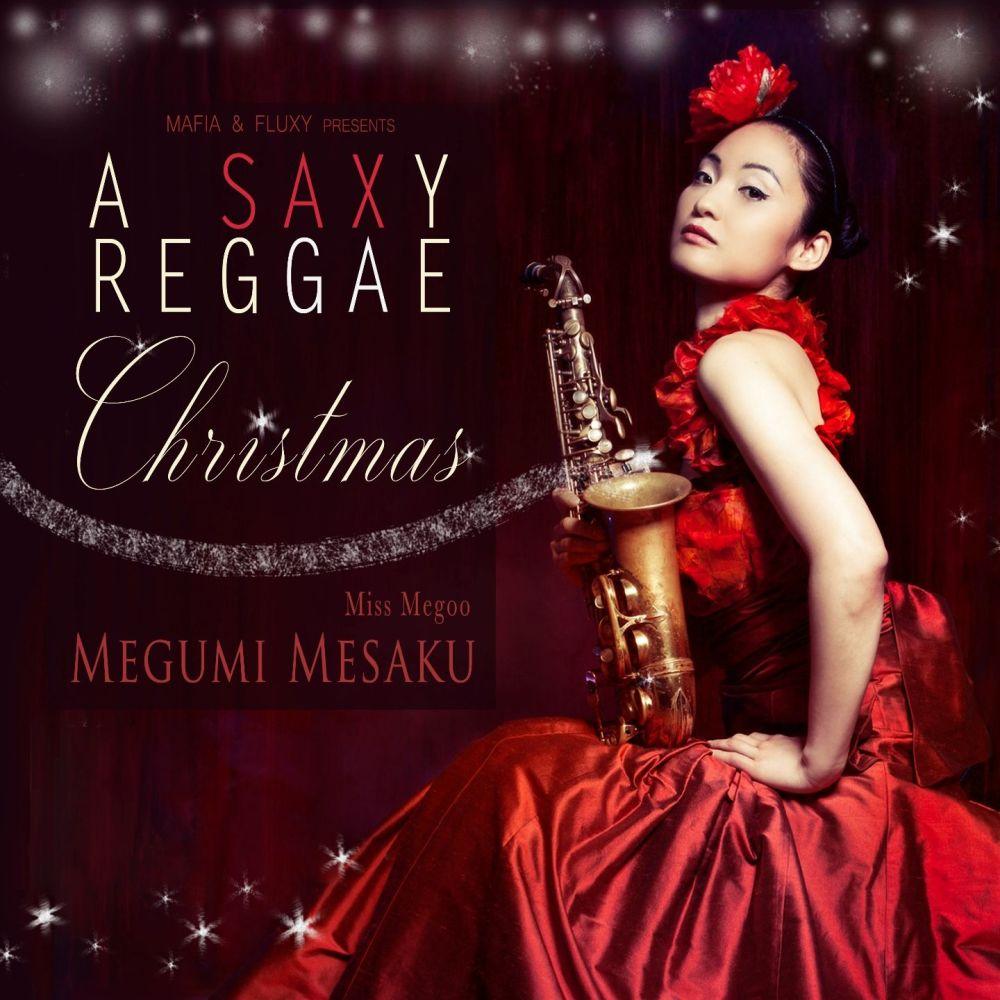 A SAXY REGGAE CHRISTMAS - MEGUMI MESAKU - CD