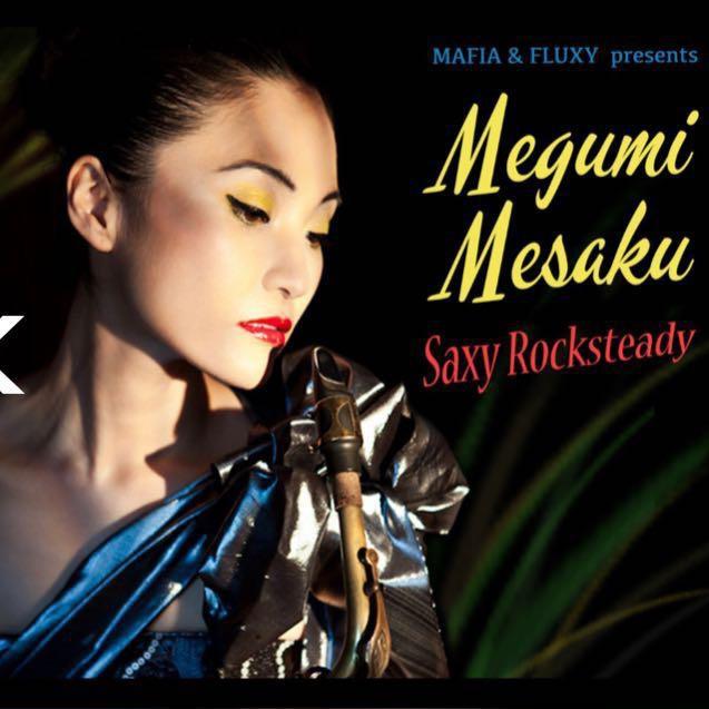 SAXY ROCKSTEADY - MEGUMI MESAKU