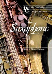 Cover image for The Cambridge Companion to the Saxophone