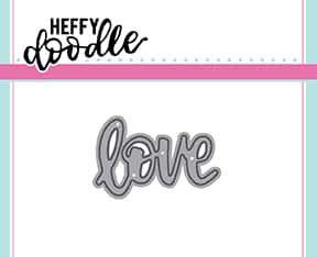 Heffy Doodle Love die