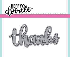 Heffy Doodle Thanks word die