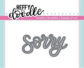 Heffy Doodle Sorry word die