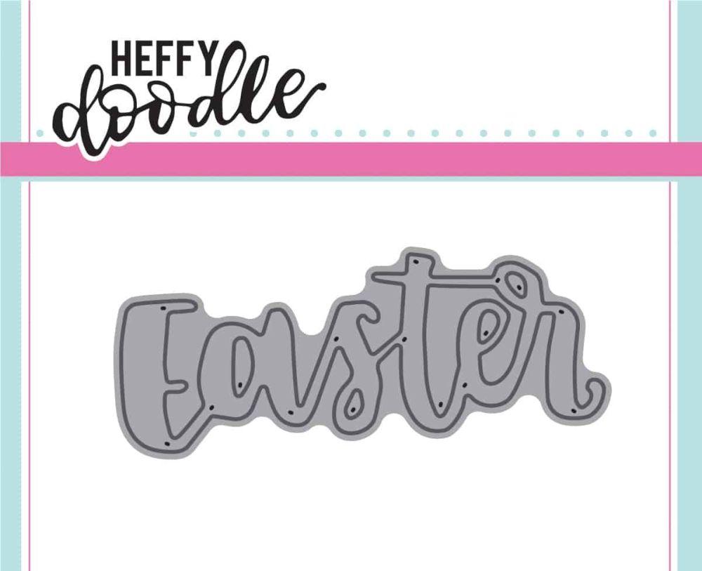 Heffy Doodle Easter dies
