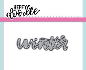 Heffy Doodle - Winter word die