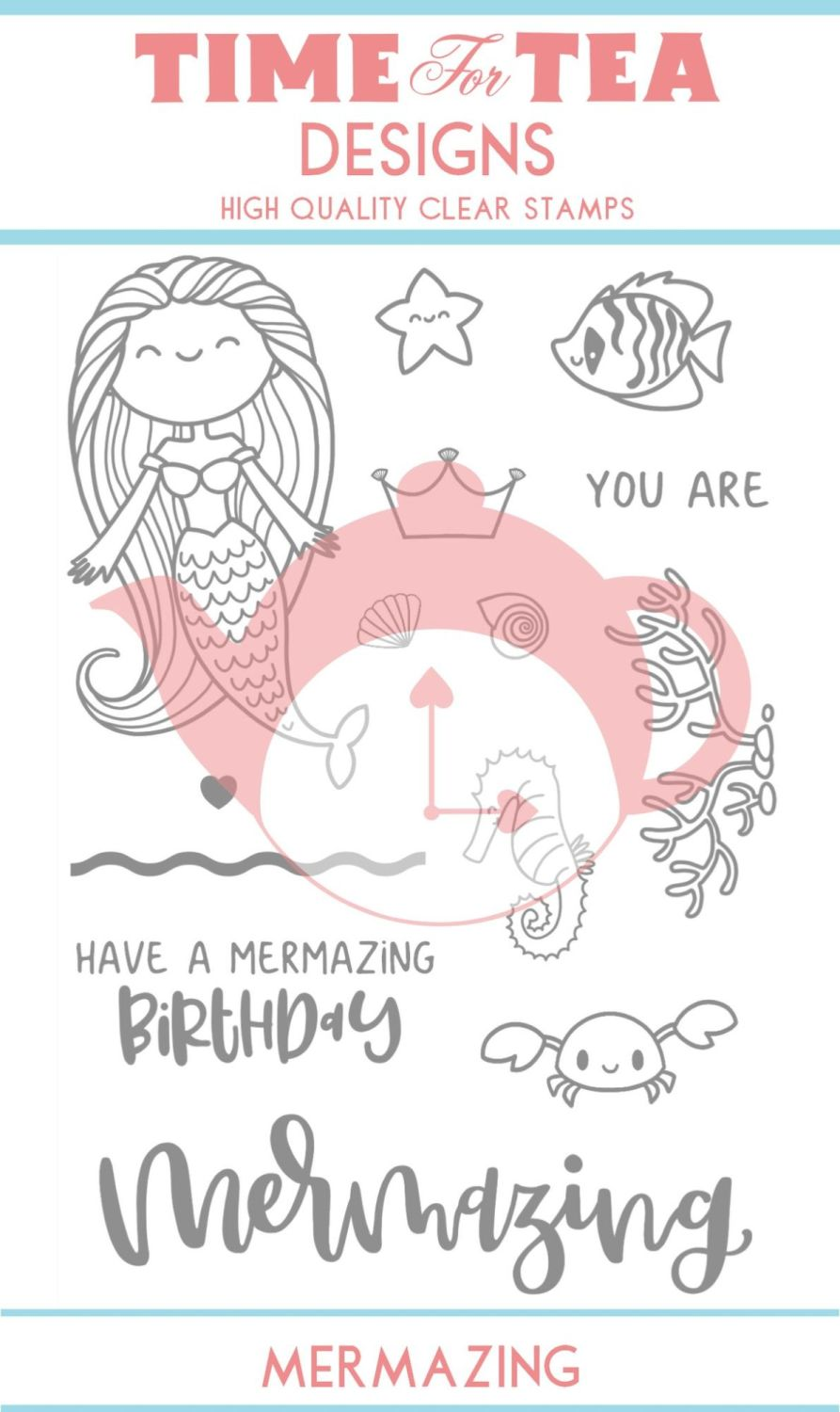 Time For Tea - Mermazing Clear Stamp Set