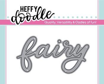 Heffy Doodle Fairy word die