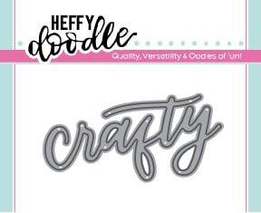 Heffy Doodle Crafty word die