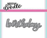 Heffy Doodle - Birthday word die