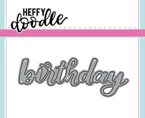 Heffy Doodle Birthday word die