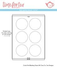 Time For Tea - Circle grid masking stencil