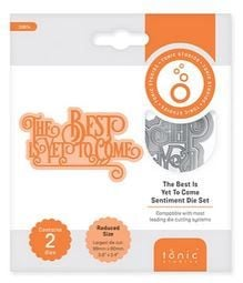 The Best is yet to come - Sentiment die set