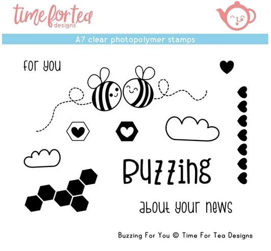 ***NEW*** Time For Tea - Buzzing For You A7 Clear Stamp Set
