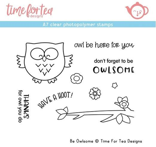 ***NEW*** Time For Tea - Be Owlsome A7 Clear Stamp Set