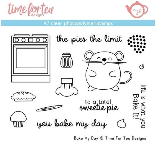 ***NEW*** Time For Tea - Bake My Day A7 Clear Stamp Set