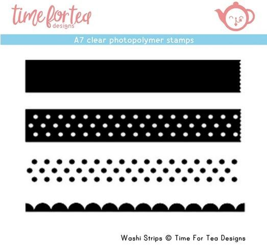 ***NEW*** Time For Tea - Washi Strips A7 Clear Stamp Set