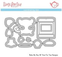 Time For Tea - Bake My Day Coordinating Die set