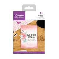 Crafter's Companion Clear Acrylic Stamp - Quirky Sentiment Stamps - Getting Old