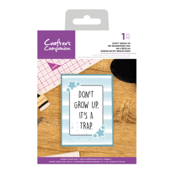 Crafter's Companion Clear Acrylic Stamp - Quirky Sentiment Stamps - Don't Grow Up