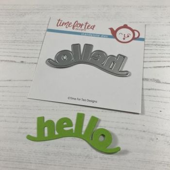 ***NEW*** Time For Tea - Wavy hello sentiment die set