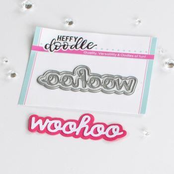 ***NEW*** Heffy Doodle - WooHoo shadow word die set