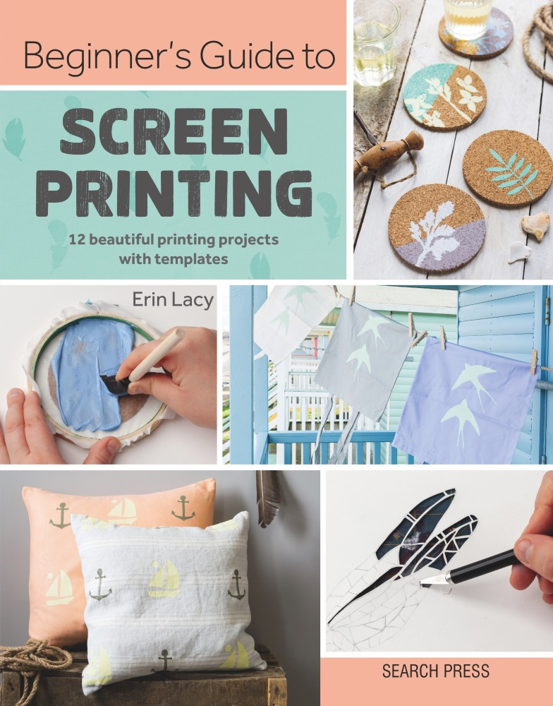 Signed Beginners Guide To Screen Printing