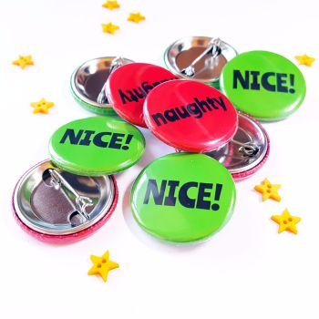 Naughty or Nice Christmas Badge Set