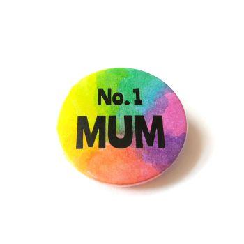 Rainbow Pin Badge  - No. 1 Mum