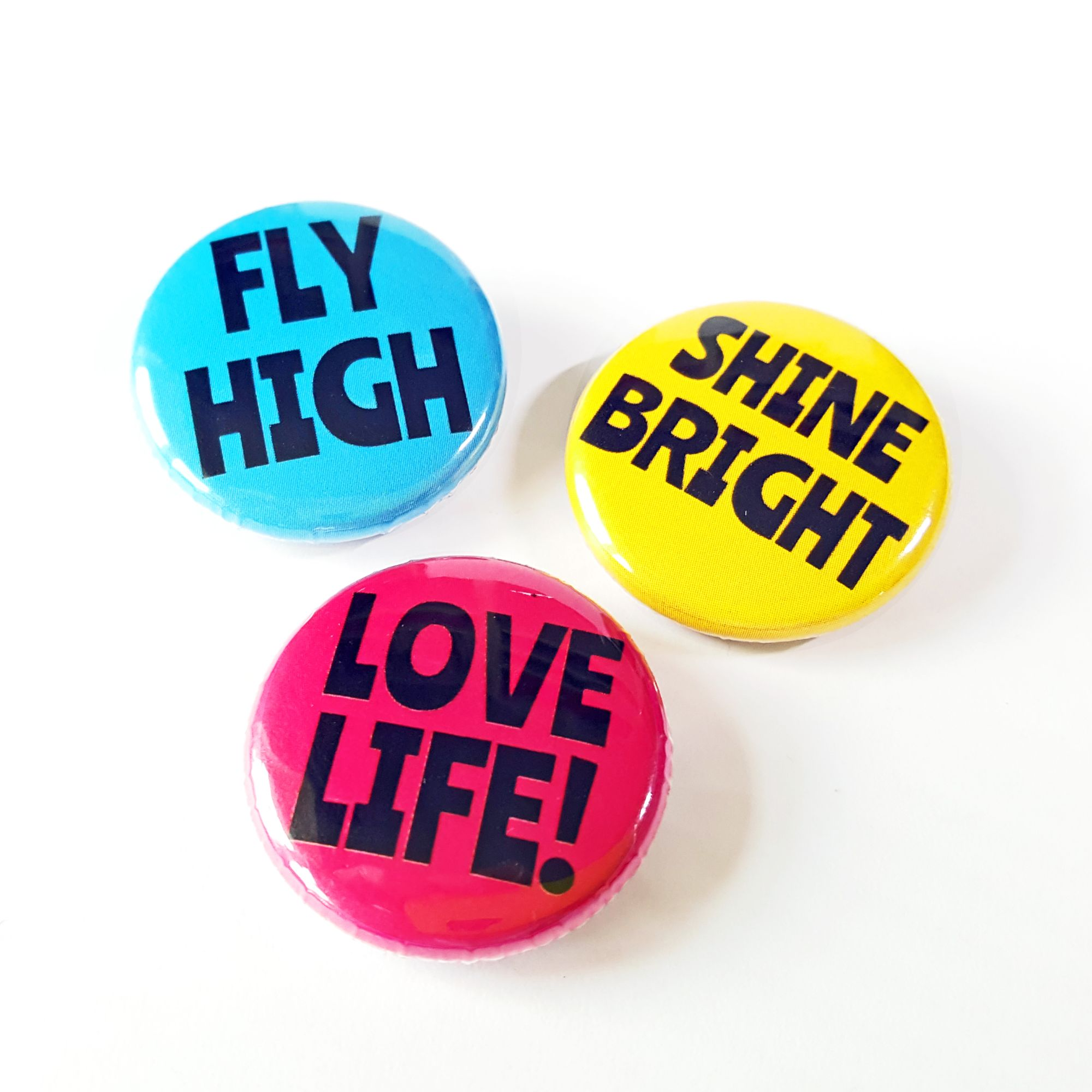 Fly, High, Shine Bright, Love Life Badge Set