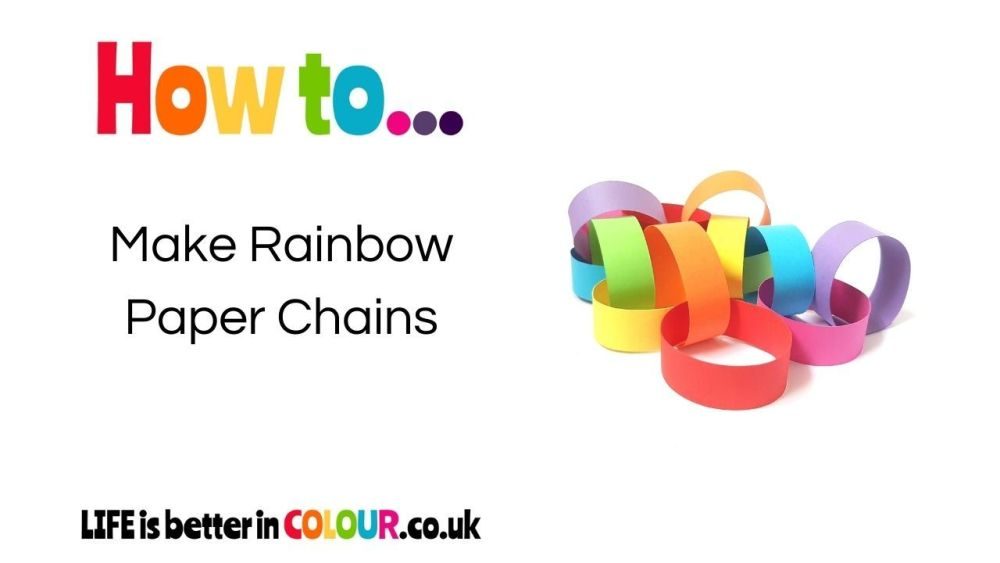 How to make Rainbow Paper Chains Blog Post Header