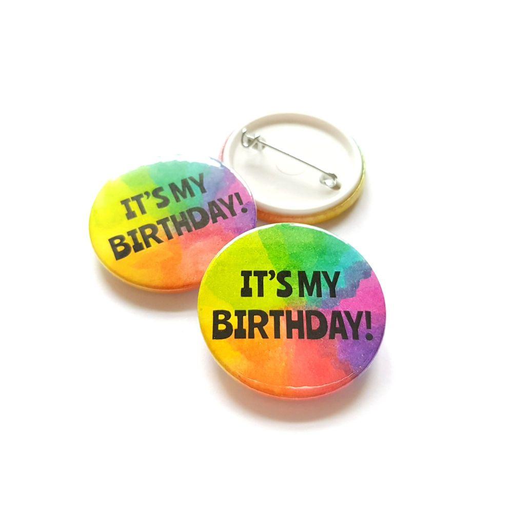 'It's my Birthday' Rainbow Birthday Badge