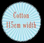 Cotton 115cm width